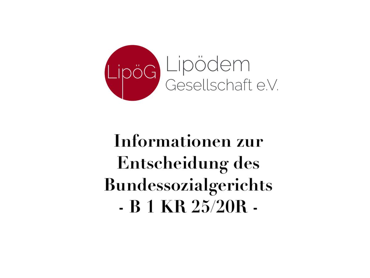 Bundessozialgericht entscheidet zur Stadium II Liposuktion – B 1 KR 25/20 R – Stellungnahme der LipödemGesellschaft e.V.